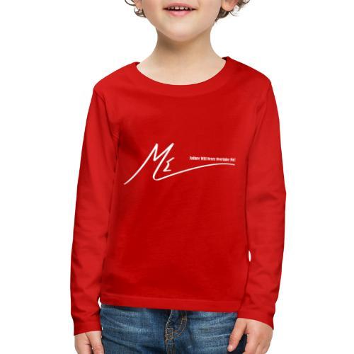 Failure Will Never Overtake Me! - Kids' Premium Long Sleeve T-Shirt