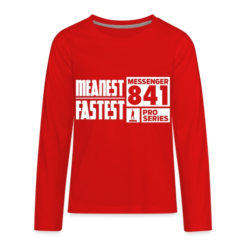 Messenger 841 Meanest and Fastest Crew Sweatshirt - Kids' Premium Long Sleeve T-Shirt