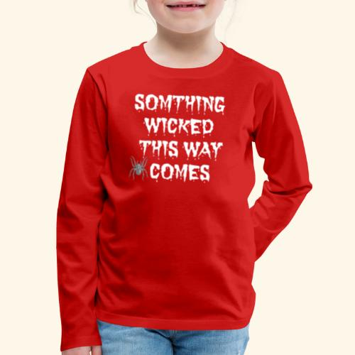 WICKED HALLOWEEN TEE - Kids' Premium Long Sleeve T-Shirt