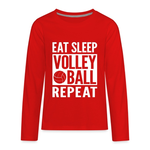 Eat Sleep Volleyball Repeat - Kids' Premium Long Sleeve T-Shirt