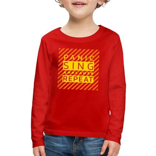Panic — Sing — Applause — Repeat (duotone) - Kids' Premium Long Sleeve T-Shirt