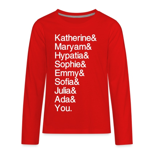 Women in Math (& You!) - Kids' Premium Long Sleeve T-Shirt