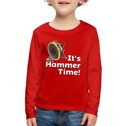 It's Hammer Time - Ban Hammer Variant - Kids' Premium Long Sleeve T-Shirt