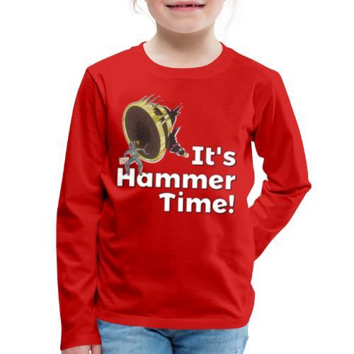 It's Hammer Time - Ban Hammer Variant - Kids' Premium Long Sleeve T-Shirt