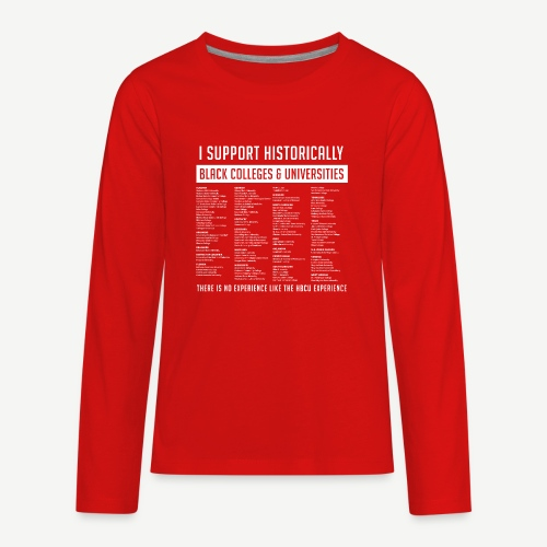 Support HBCUs List - Kids' Premium Long Sleeve T-Shirt
