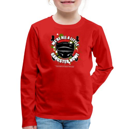 Covid Gangster - Kids' Premium Long Sleeve T-Shirt