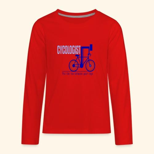 Cycologist T Shirt for Men, Women, Kids, Babies - Kids' Premium Long Sleeve T-Shirt