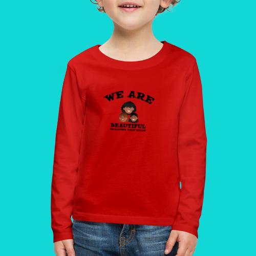You are Beautiful Black Woman - Kids' Premium Long Sleeve T-Shirt