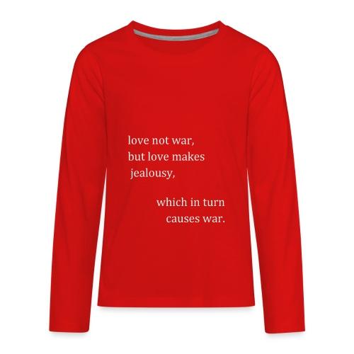 love not war (invert) - Kids' Premium Long Sleeve T-Shirt