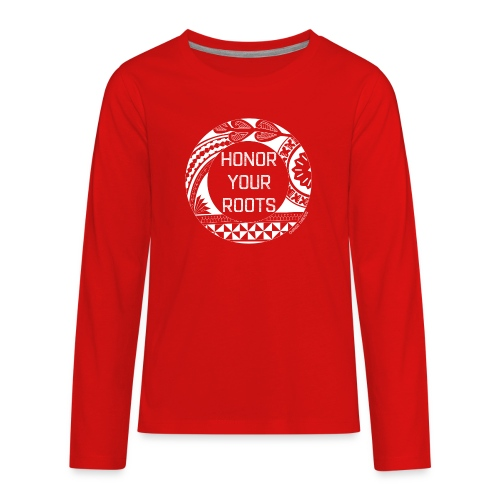 Honor Your Roots (White) - Kids' Premium Long Sleeve T-Shirt