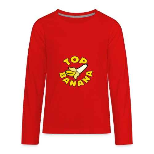 TOP BANANA - Kids' Premium Long Sleeve T-Shirt
