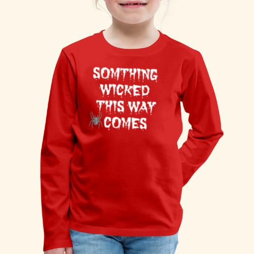 WICKED HALLOWEEN TEE - Kids' Premium Long Sleeve T-Shirt