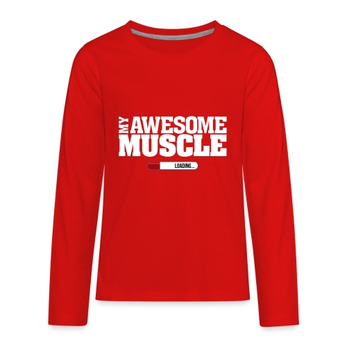 My Awesome Muscle - Kids' Premium Long Sleeve T-Shirt