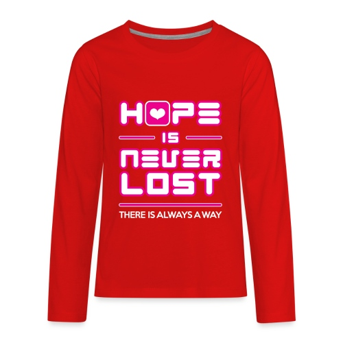 Hope is Never Lost - Kids' Premium Long Sleeve T-Shirt