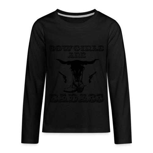 COWGIRLS ARE BADASS - Kids' Premium Long Sleeve T-Shirt