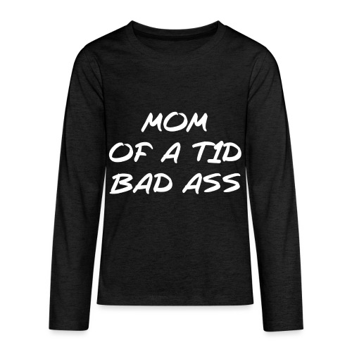 Mom of a T1D Bad Ass - Kids' Premium Long Sleeve T-Shirt
