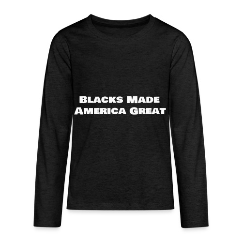 blacks_made_america2 - Kids' Premium Long Sleeve T-Shirt
