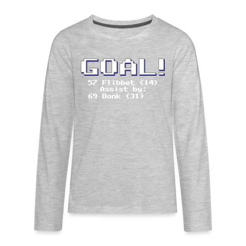 Buzz Flibbet Goal Assisted by Mark Donk - Kids' Premium Long Sleeve T-Shirt