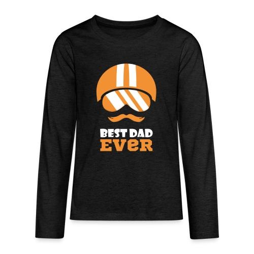 Best Motorcycle Dad Ever, Best Dad Ever - Kids' Premium Long Sleeve T-Shirt