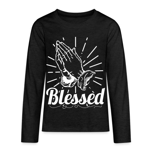 Blessed (White Letters) - Kids' Premium Long Sleeve T-Shirt
