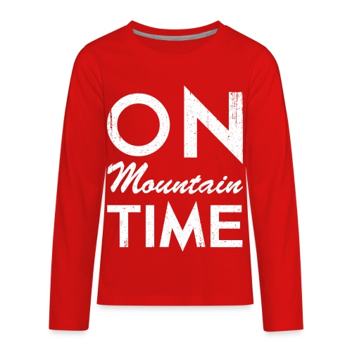 On Mountain Time - Kids' Premium Long Sleeve T-Shirt