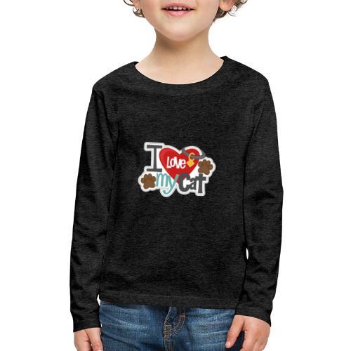 i love my cat - Kids' Premium Long Sleeve T-Shirt