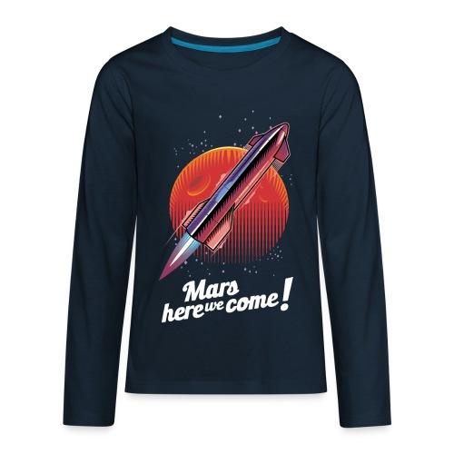 Mars Here We Come - Dark - Kids' Premium Long Sleeve T-Shirt
