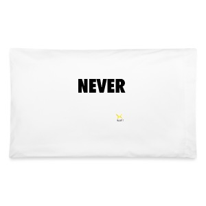Never Quit In This Lifetime - Pillowcase