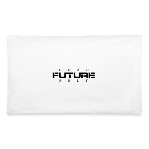 Dear Future Self - Pillowcase