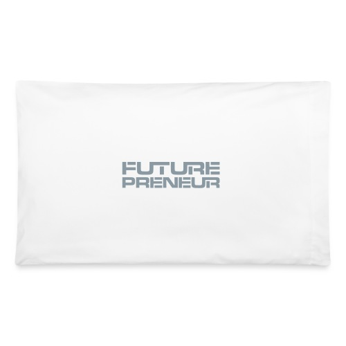 Futurepreneur (1-Color) - Pillowcase 32'' x 20''