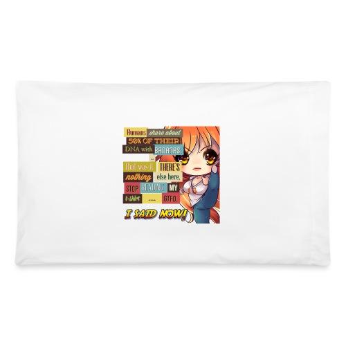 GTFOH!! - Pillowcase 32'' x 20''