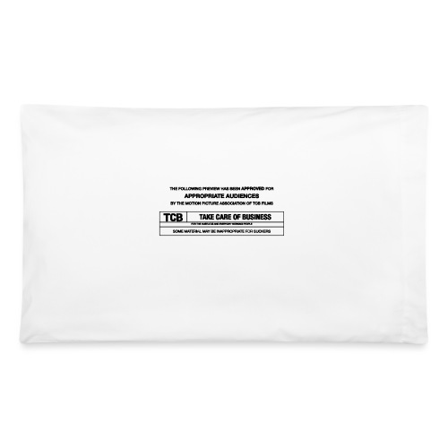 TCB Films Disclamer - Pillowcase 32'' x 20''