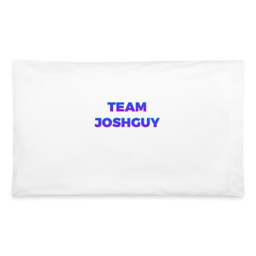 Team JoshGuy - Pillowcase 32'' x 20''