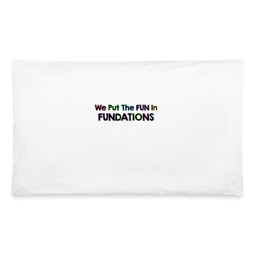 fundations png - Pillowcase 32'' x 20''
