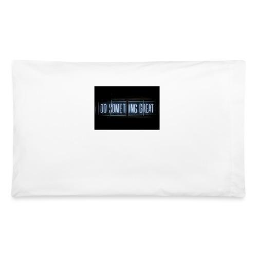 Do Something Great - Pillowcase 32'' x 20''