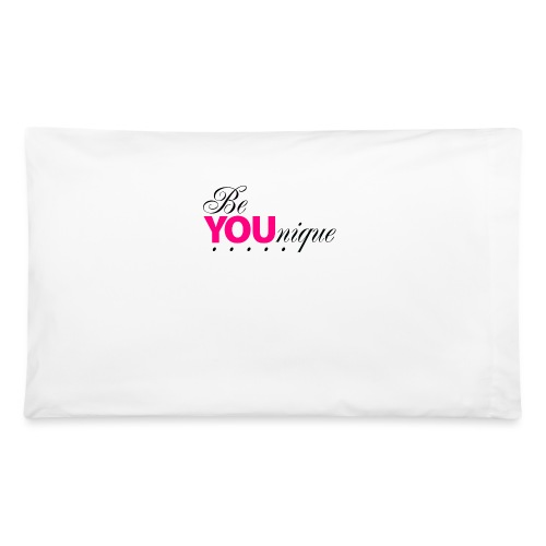 Be Unique Be You Just Be You - Pillowcase 32'' x 20''