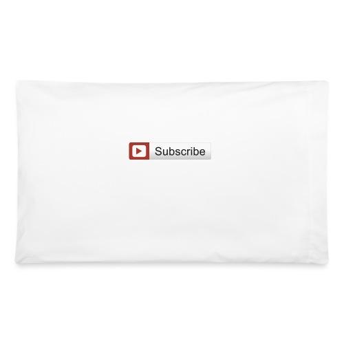 YOUTUBE SUBSCRIBE - Pillowcase 32'' x 20''