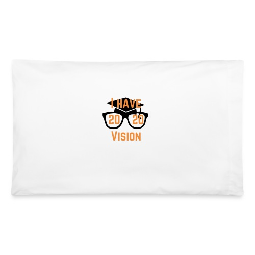 Class of 2020 Vision - Pillowcase 32'' x 20''