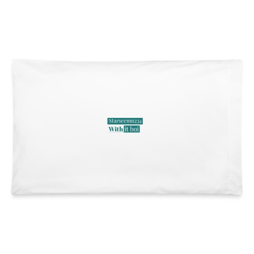 Starseemn234 with it boi | Premium hoodie and case - Pillowcase 32'' x 20''