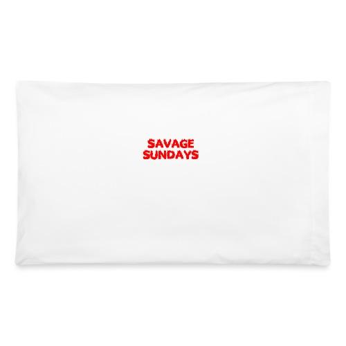 Savage Sundays - Pillowcase 32'' x 20''