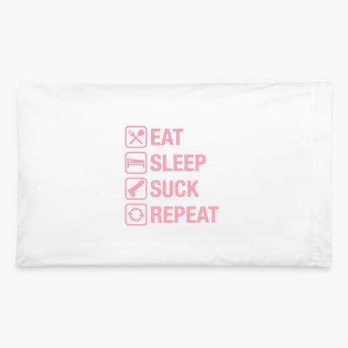 eat sleep suck repeat - Pillowcase 32'' x 20''