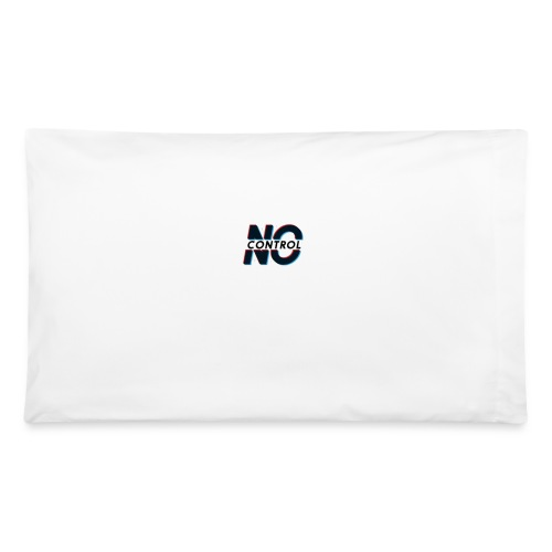 No Control - Pillowcase 32'' x 20''