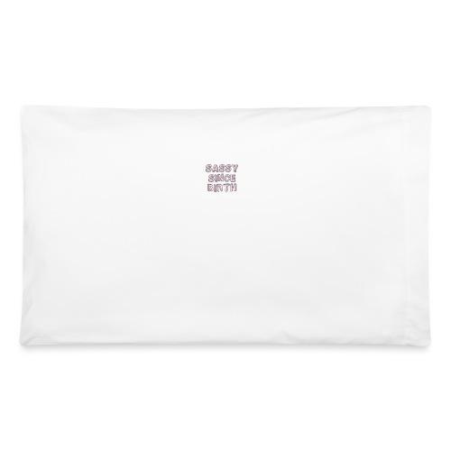 Sassy - Pillowcase 32'' x 20''