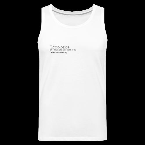 Lethologica - Men's Premium Tank