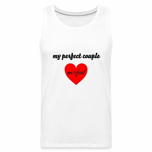 My perfect couple. - Men's Premium Tank