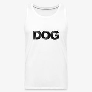 DOG - Men's Premium Tank