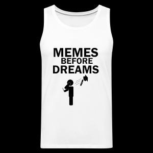 Memes Before Dreams - Men's Premium Tank