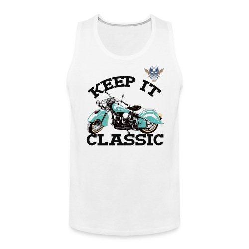 keep it classic1 - Men's Premium Tank
