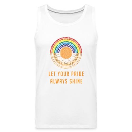 Let Your Pride Always Shine by Liz Williams - Men's Premium Tank