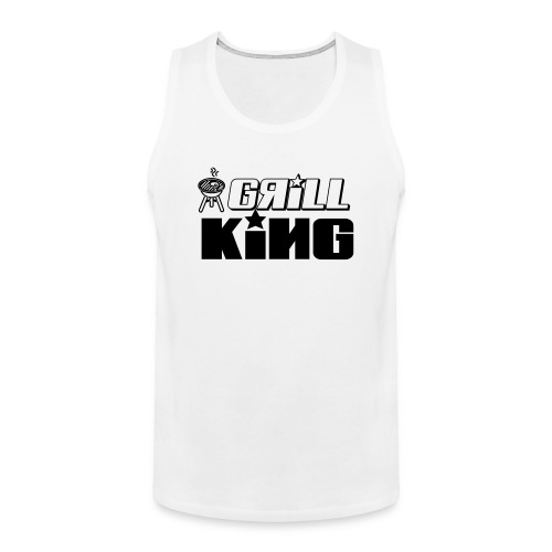 grill king of the grill - Men's Premium Tank